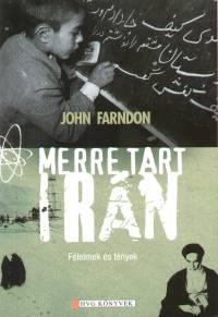 John Farndon - Merre tart Irán