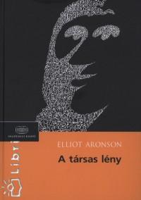 Elliot Aronson - A társas lény