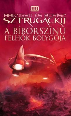 Borisz Sztrugackij Arkagyij Sztrugackij - - A bíborszínű felhők bolygója