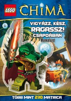 - LEGO 5. - Vigyázz, kész, ragassz! - Csapdában - Legends of Chima - Munkafüzet