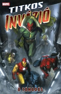 Brian Michael Bendis - Titkos Invázió 1. -  A támadás
