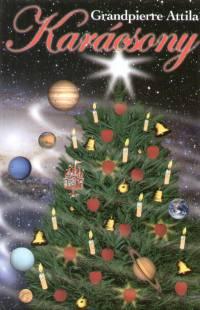 Grandpierre Attila - Karácsony