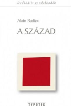Alain Badiou - A század