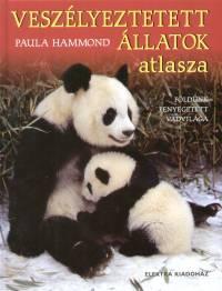 Paula Hammond - Veszélyeztetett állatok atlasza