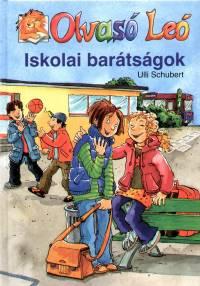 Ulli Schubert - Iskolai barátságok