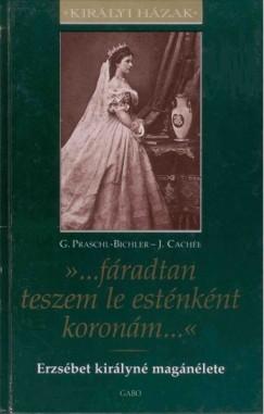 Josef Cachée - Gabriele Praschl-Bichler - Erzsébet királyné magánélete