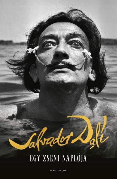 Salvador Dali - Egy zseni naplója