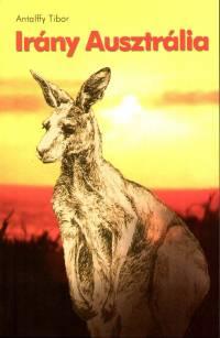 Antalffy Tibor - Irány Ausztrália