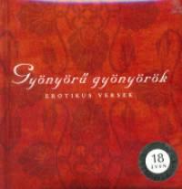 Erki Edit  (Szerk.) - Gyönyörű gyönyörök