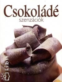 Boruzsné Jacsmenik Erika  (Szerk.) - Csokoládé szenzációk