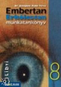 Baloghné Makó Teréz - Embertan - Erkölcstan munkatankönyv 8 o.