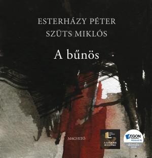 Esterh�zy P�ter - Sz�ts Mikl�s - A b�n�s