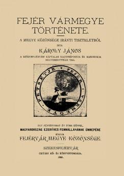 Károly János - Fejér vármegye története II.