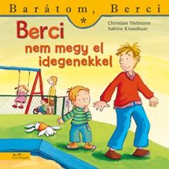 Christian Tielmann - Berci nem megy el idegenekkel