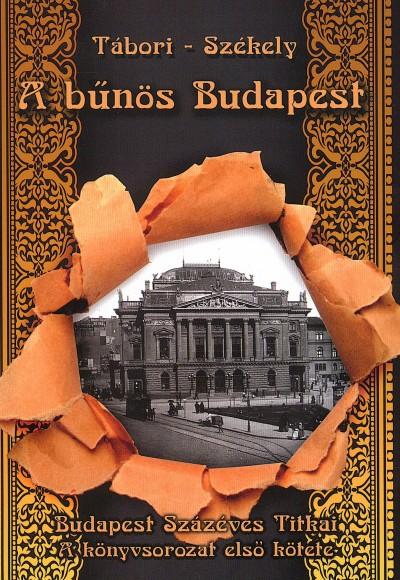 Székely Vladimir - Tábori Kornél - A bűnös Budapest