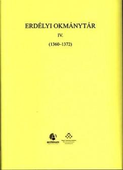 Jakó Zsigmond - Hegyi Géza  (Szerk.) - W. Kovács András  (Szerk.) - Erdélyi Okmánytár IV. 1360-1372