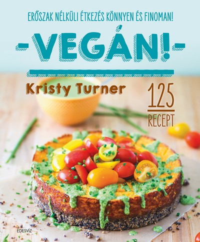 Kristy Turner - Vegán!