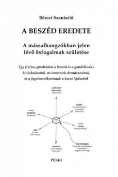 Bérczi Szaniszló - A beszéd eredete