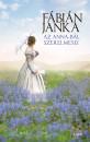 Fábián Janka - Az Anna-bál szerelmesei