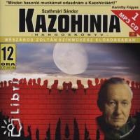 Szathmári Sándor - Mészáros Zoltán - Kazohinia