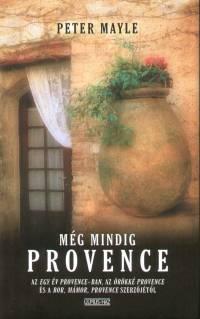 Peter Mayle Még mindig Provence