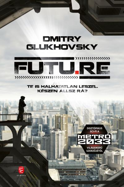 Dmitry Glukhovsky - Futu.re