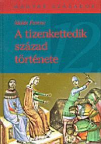Makk Ferenc - A tizenkettedik század története
