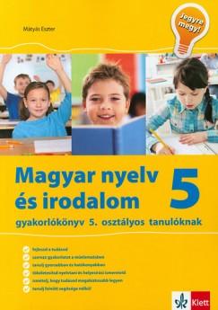 Mátyás Eszter - Magyar nyelv és irodalom 5 - Jegyre megy!