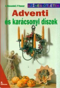Angelika Massenkeil - Pammi Panesar - Adventi és karácsonyi díszek