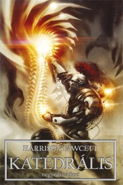Harrison Fawcett - Katedrális IV.
