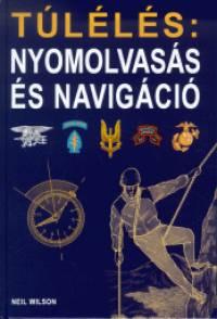 Neil Wilson - Túlélés: nyomolvasás és navigáció