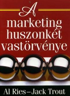Al Ries - Jack Trout - A marketing huszonkét vastörvénye