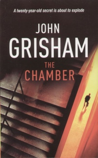 John Grisham - The Chamber