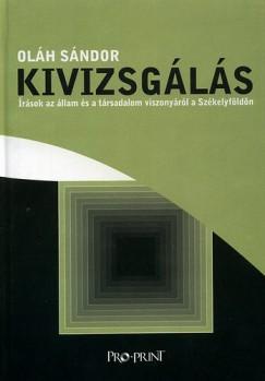 Oláh Sándor - Kivizsgálás