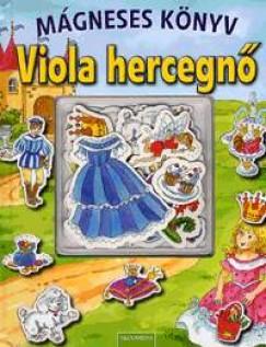 Lisa Maurer - Viola hercegnő - Mágneses könyv