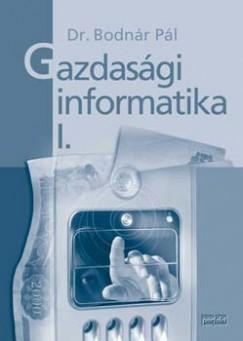 Dr. Bodnár Pál - Gazdasági informatika I.