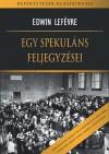 Edwin Lef�vre - Egy spekul�ns feljegyz�sei