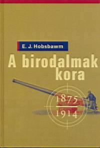 Eric John Hobsbawm - A birodalmak kora