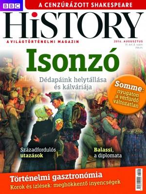 Papp G�bor (Szerk.) - BBC History VI. �vfolyam 8. sz�m - 2016. Augusztus