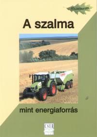 - A szalma mint energiaforrás