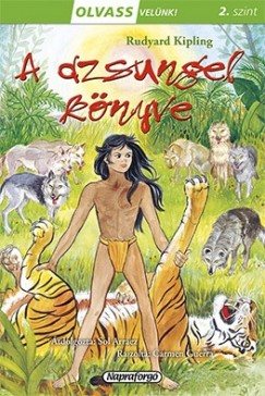 Rudyard Kipling - Olvass velünk! (2) - A dzsungel könyve