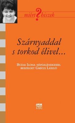Gréczi László - Szárnyaddal s torkod élivel...