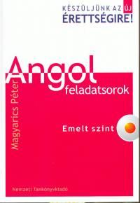 Magyarics Péter - Angol feladatsorok - Emelt szint + CD melléklet
