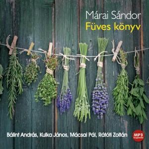 B�lint Andr�s - Kulka J�nos - M�csai P�l - M�rai S�ndor - R�t�ti Zolt�n - F�ves k�nyv - Hangosk�nyv - Mp3