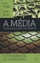 Asa Briggs - Peter Burke - A média társadalomtörténete