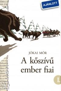 Jókai Mór - A kőszívű ember fiai I-II.