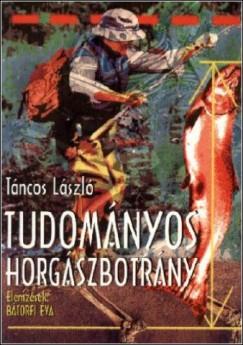 Tánczos László - Tudományos horgászbotrány
