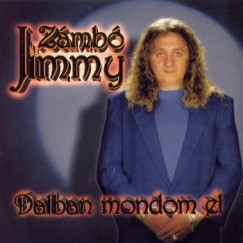 Zámbó Jimmy - Dalban mondom el - CD