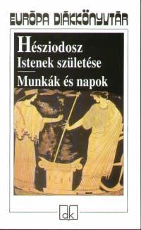 Hésziodosz - Istenek születése - Munkák és napok