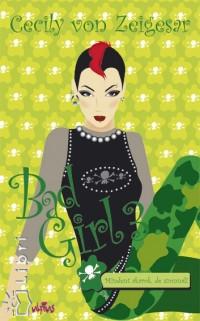 Cecily Von Ziegesar - Bad Girl 3.